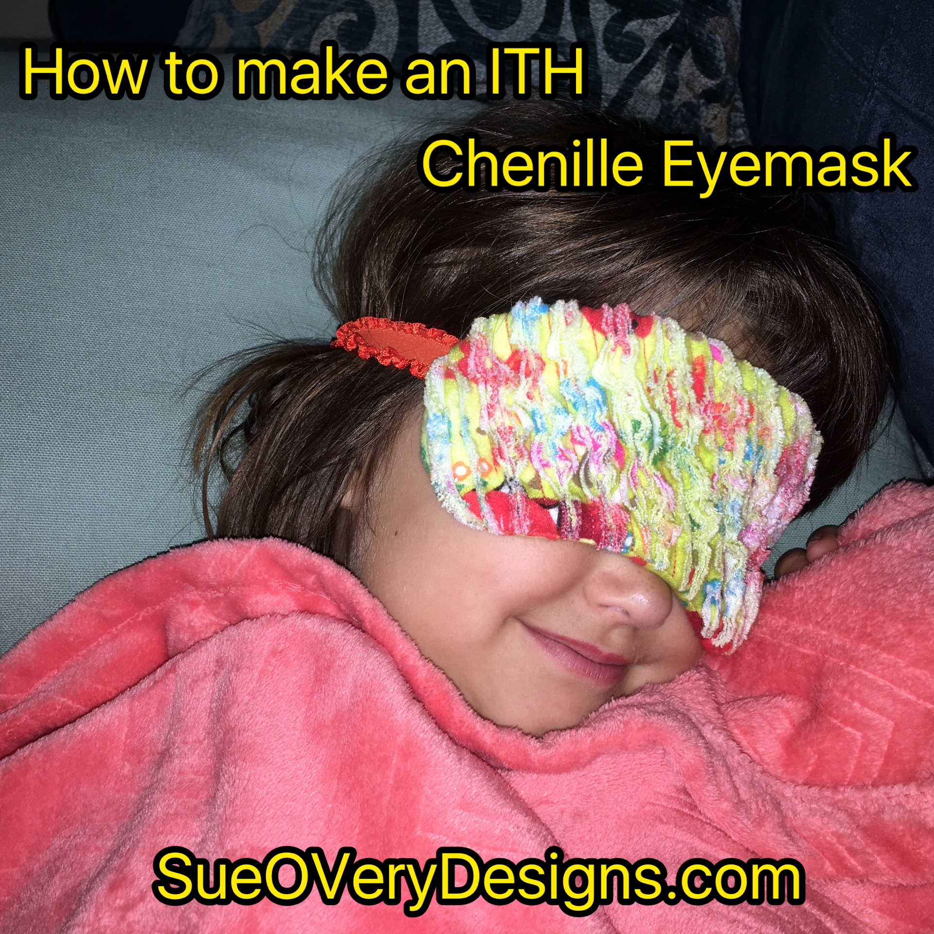 Chenille Eye mask – How to make ITH