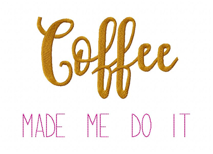 Coffee Quotes 01_Coffee Made me do it