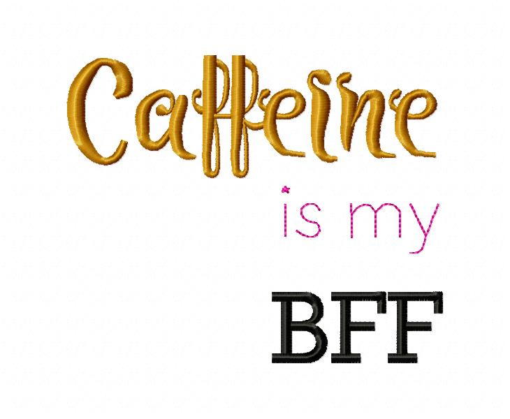 Coffee Quotes 05_Caffeine my BFF