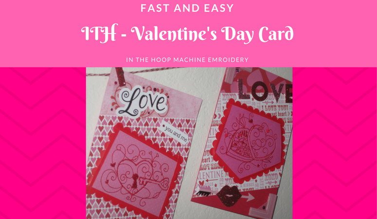 FREE Machine Embroidery In the Hoop Valentine's Day Card Tutorial