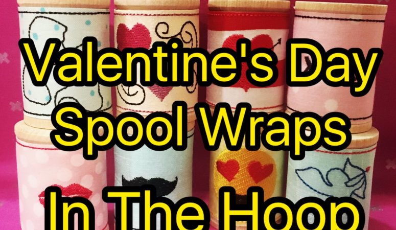 In the Hoop Valentine Day Spool Wraps – Hearts Galore