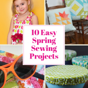 10 Cute Quick and Easy Spring Sewing Projects