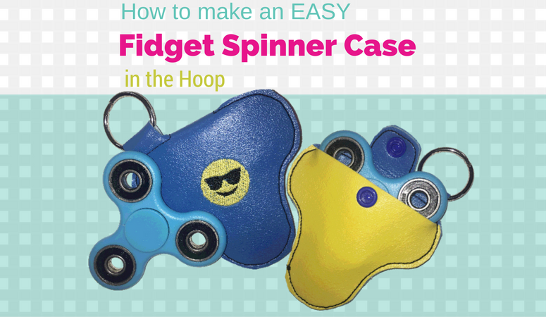 How to make an Easy In the Hoop Fidget Spinner Case