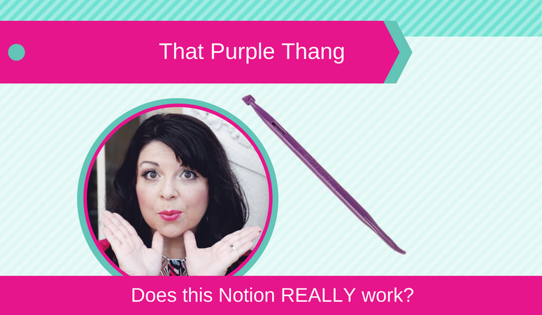How to use That Purple Thang, Does this Notion REALLY Work?