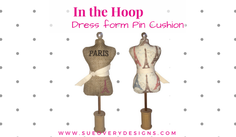 https://sueoverydesigns.com/how-to-make-an-easy-in-the-hoop-dress-form-pin-cushion/
