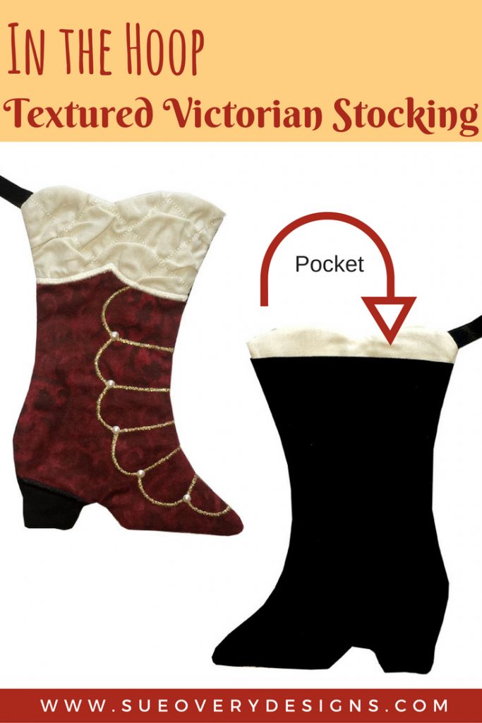 How to make an Easy Textured Victorian Stocking - In The Hoop Project