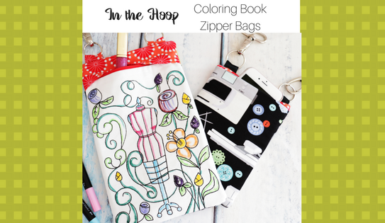 3 NEW Adorable, Amazing and Easy Sewing-Themed Coloring book Zipper Bags, In the Hoop