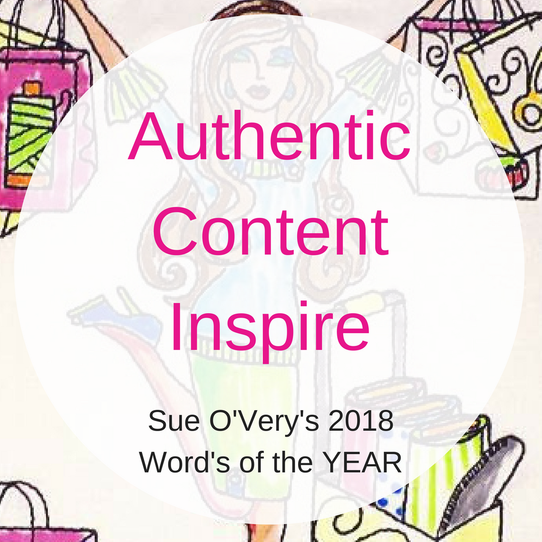 2018 word of the year - authentic, content, inspire, word of the year 2018