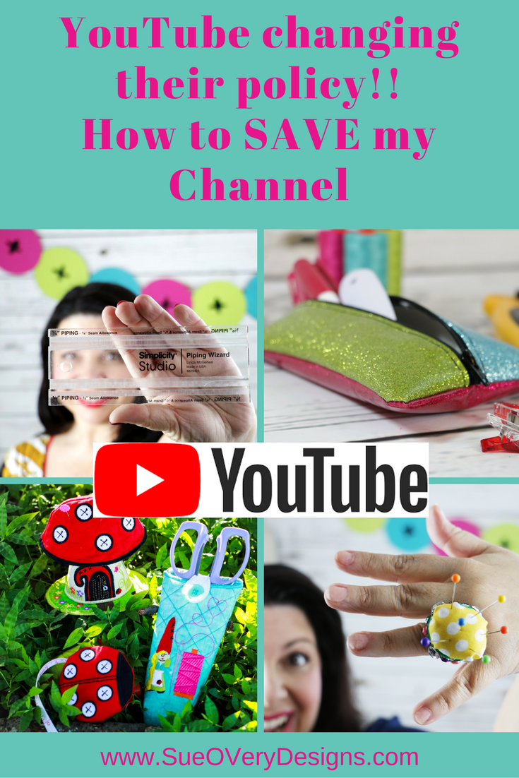 how to save my YouTube channel, youtube changing policy, 4,000 hours of watchtime within the past 12 months , Sue O'Very Designs YouTube channeland 1,000 subscribers, sue overy designs youtube channel