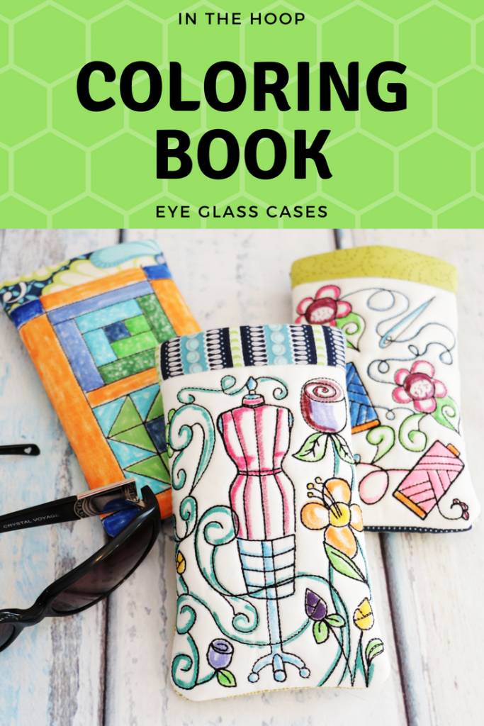 In the hoop coloring book eye glass case, in the hoop, coloring book in the hoop, in the hoop coloring book, in the hoop eyeglass case, in the hoop eye glass