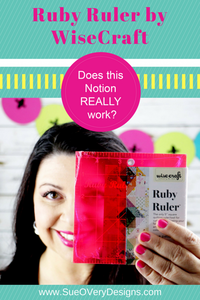 How to use the ruby ruler, ruby ruler, rubylith film, scrap quilts, wisecraft, Does this notion really work?