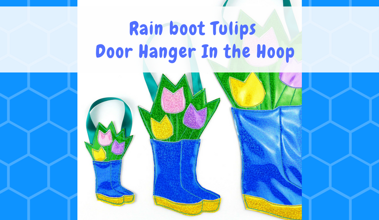 Spring Rain boots and Tulips Door Hanger In the Hoop