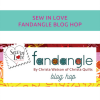Sew in Love with fabric – Fandangle Blog Hop