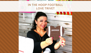 Football Love In the Hoop Trivet and Machine Embroidery Applique