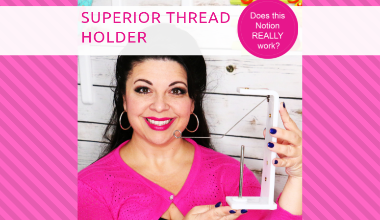 Superior Thread Holder – Sewing Notion Review