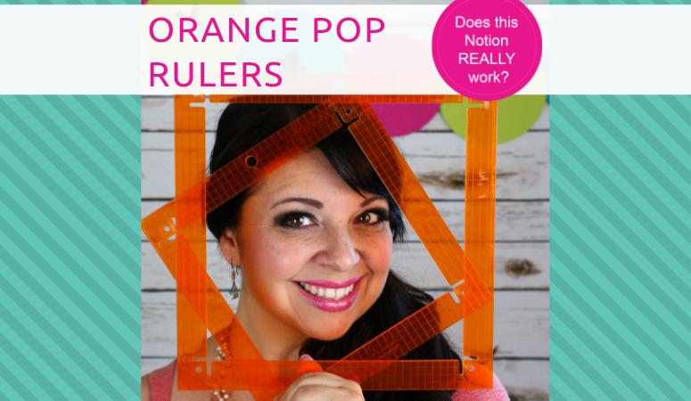 Orange Pop Rulers by Kimberbell Designs – Notion review