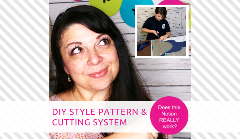 DIYStyle Pattern and Cutting System – Does this Notion REALLY Work?