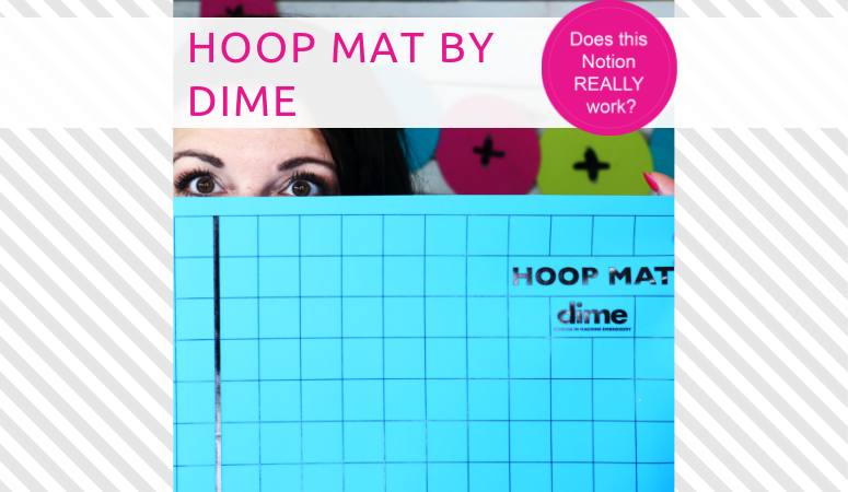 How to use the Hoop Mat by DIME – Sewing Notion review